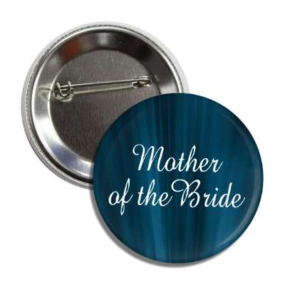 mother of the bride blue curtain button