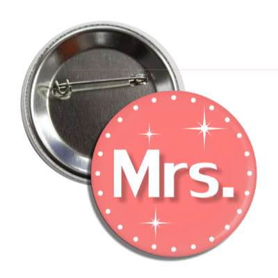mrs missus dot border sparkles pink button