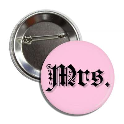 mrs missus old english pink button