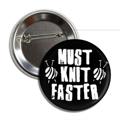 must knit faster yarn balls button