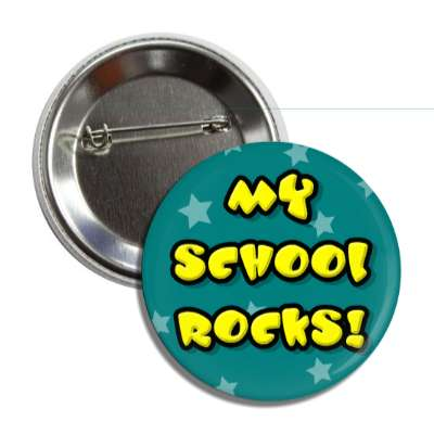 my school rocks button