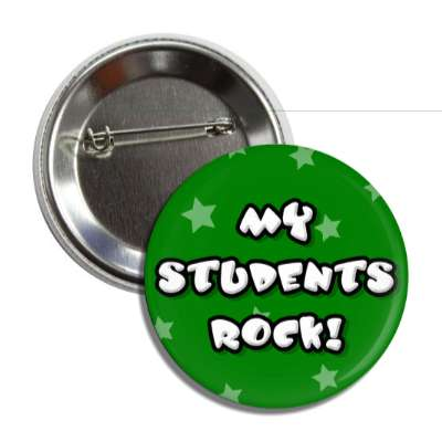 my students rock button