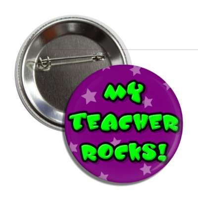 my teacher rocks button