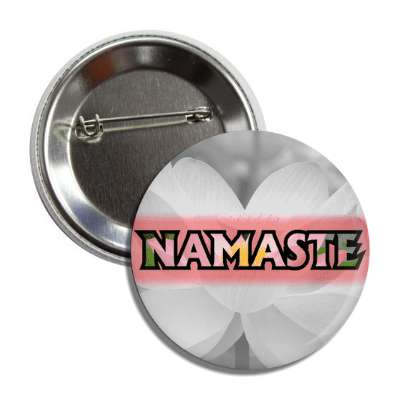 namaste pink grey button
