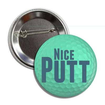 nice putt green golf ball button