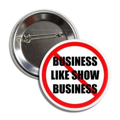 no business like show business red slash button