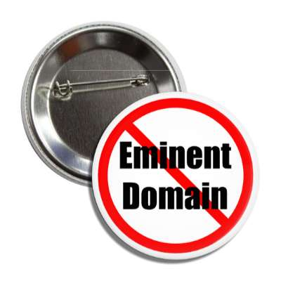 no eminent domain red slash button