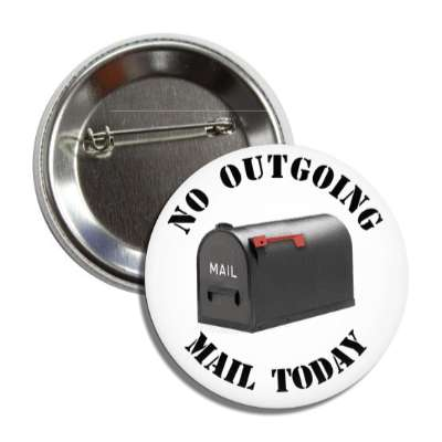 no outgoing mail post office box button