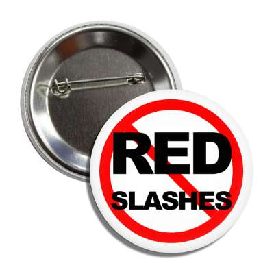 no red slashes red slash button