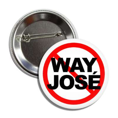 no way jose red slash button