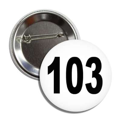 number 103 white black button