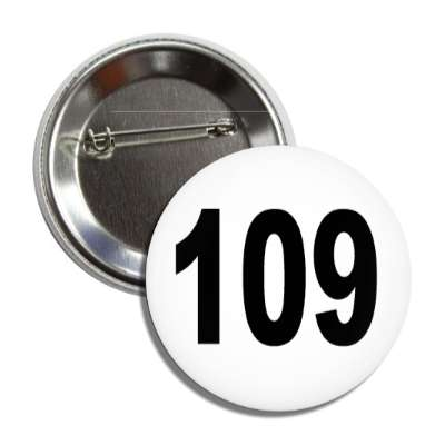 number 109 white black button