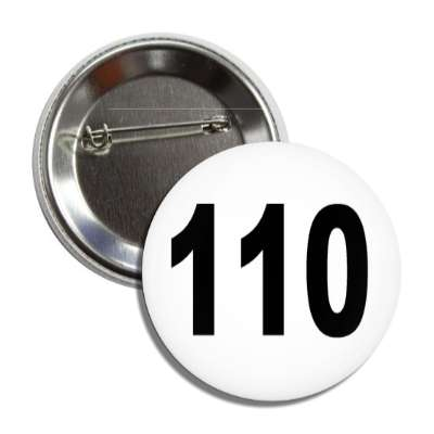 number 110 white black button