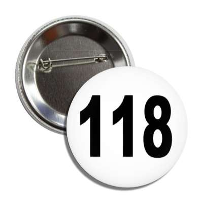 number 118 white black button