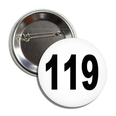 number 119 white black button