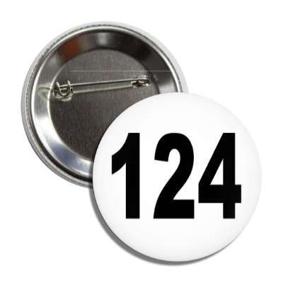 number 124 white black button