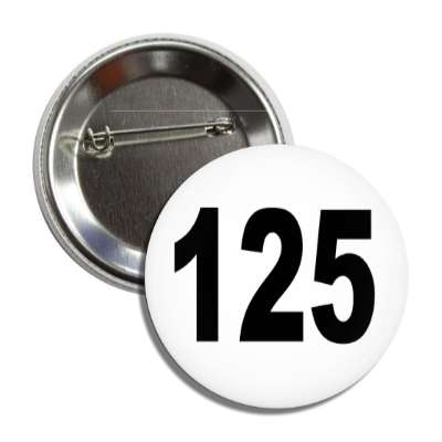 number 125 white black button