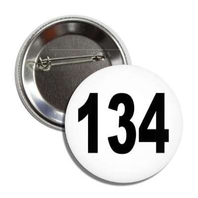 number 134 white black button