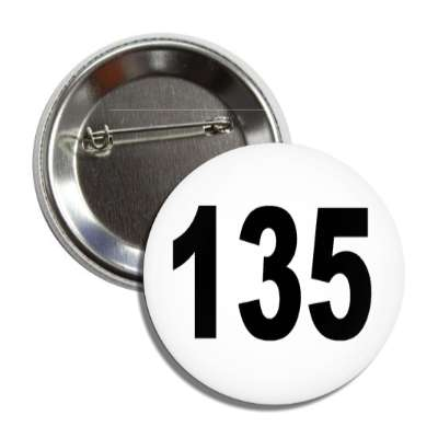 number 135 white black button