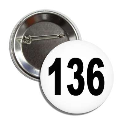 number 136 white black button