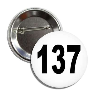 number 137 white black button