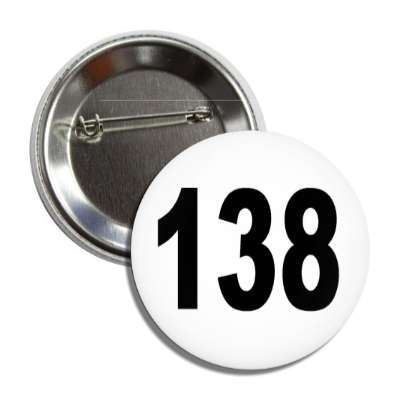 number 138 white black button