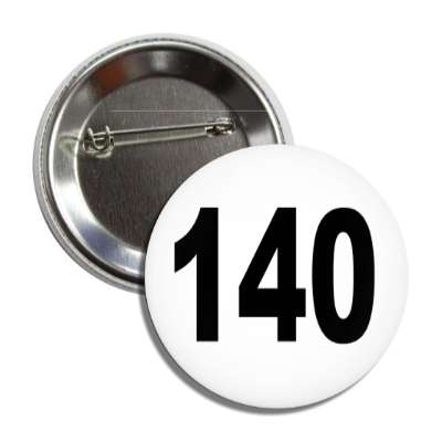 number 140 white black button