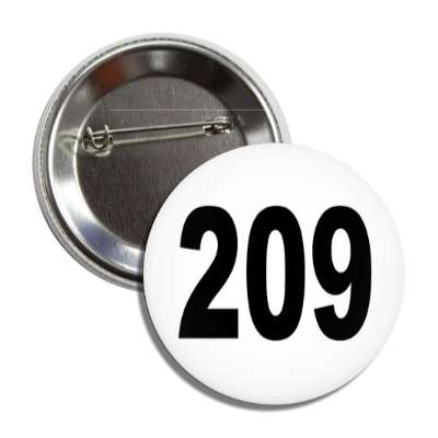 number 209 white black button