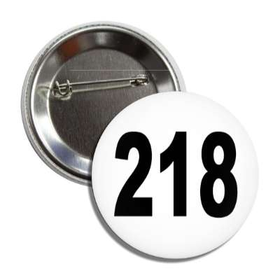 number 218 white black button