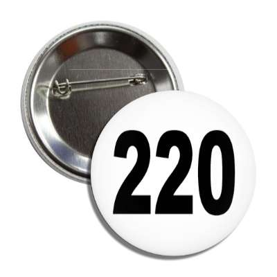 number 220 white black button