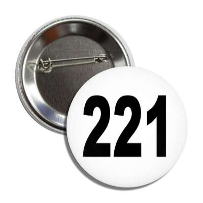 number 221 white black button