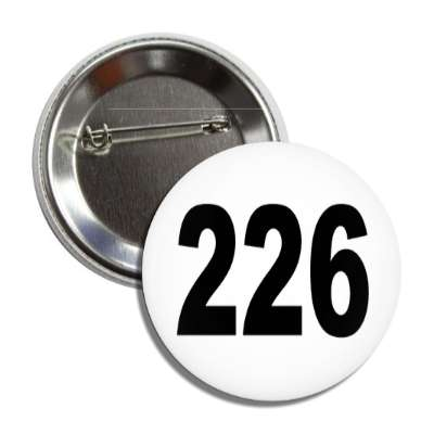 number 226 white black button