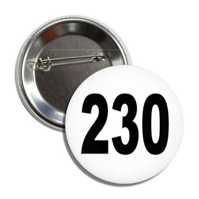 number 230 white black button
