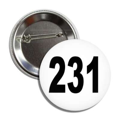 number 231 white black button