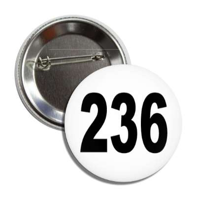 number 236 white black button