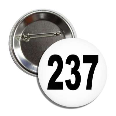 number 237 white black button