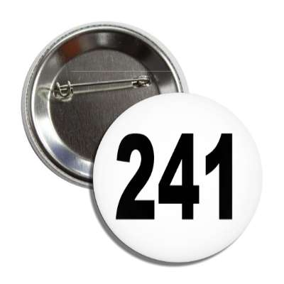 number 241 white black button