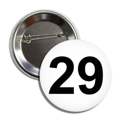 number 29 white black button