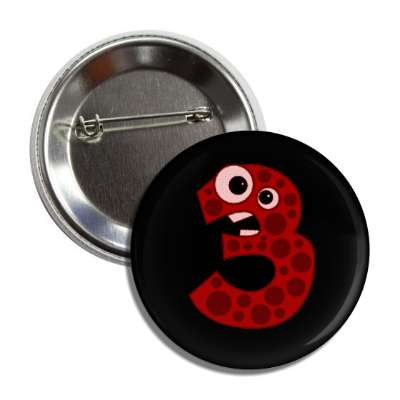 number 3 spotted cartoon character button