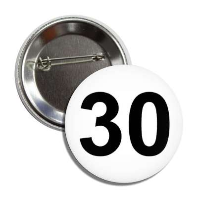 number 30 white black button