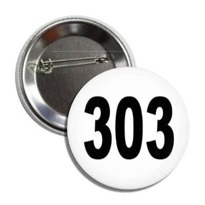 number 303 white black button