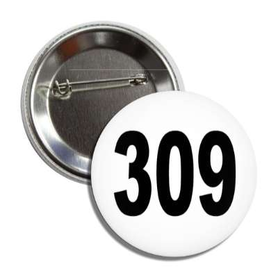 number 309 white black button
