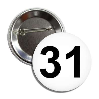 number 31 white black button