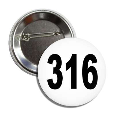 number 316 white black button
