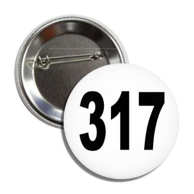 number 317 white black button