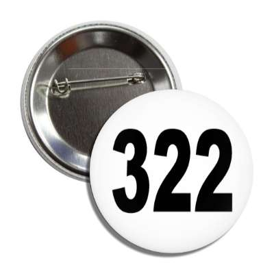 number 322 white black button