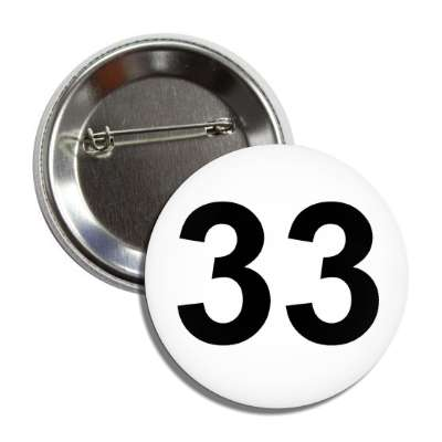 number 33 white black button