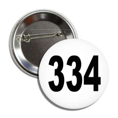 number 334 white black button