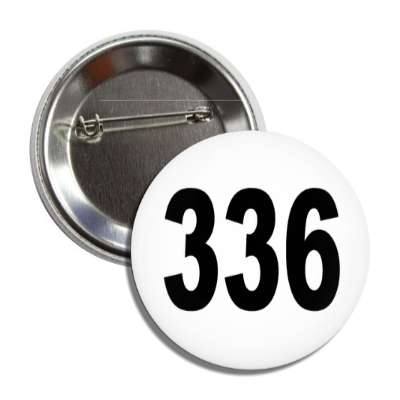 number 336 white black button