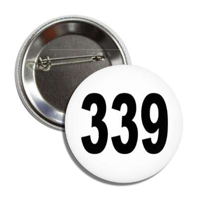 number 339 white black button